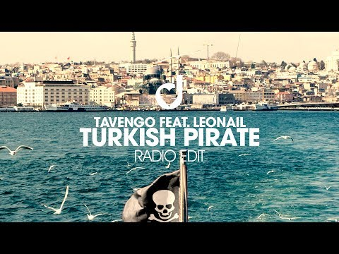 Tavengo Feat. Leonail – Turkish Pirate