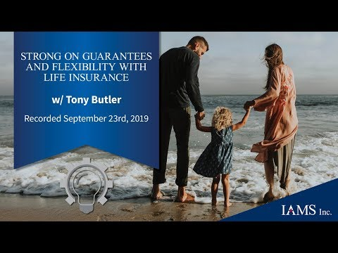Strong On Guarantees AND Flexibility With Life Insurance