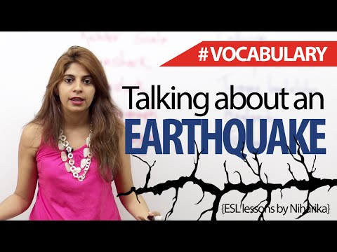 Vocabulary to talk about an Earthquake in English - Free Spoken English Lesson