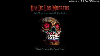 Dia De Los Muertos Music (Royalty-Free) Vagabundo - Frank Perez