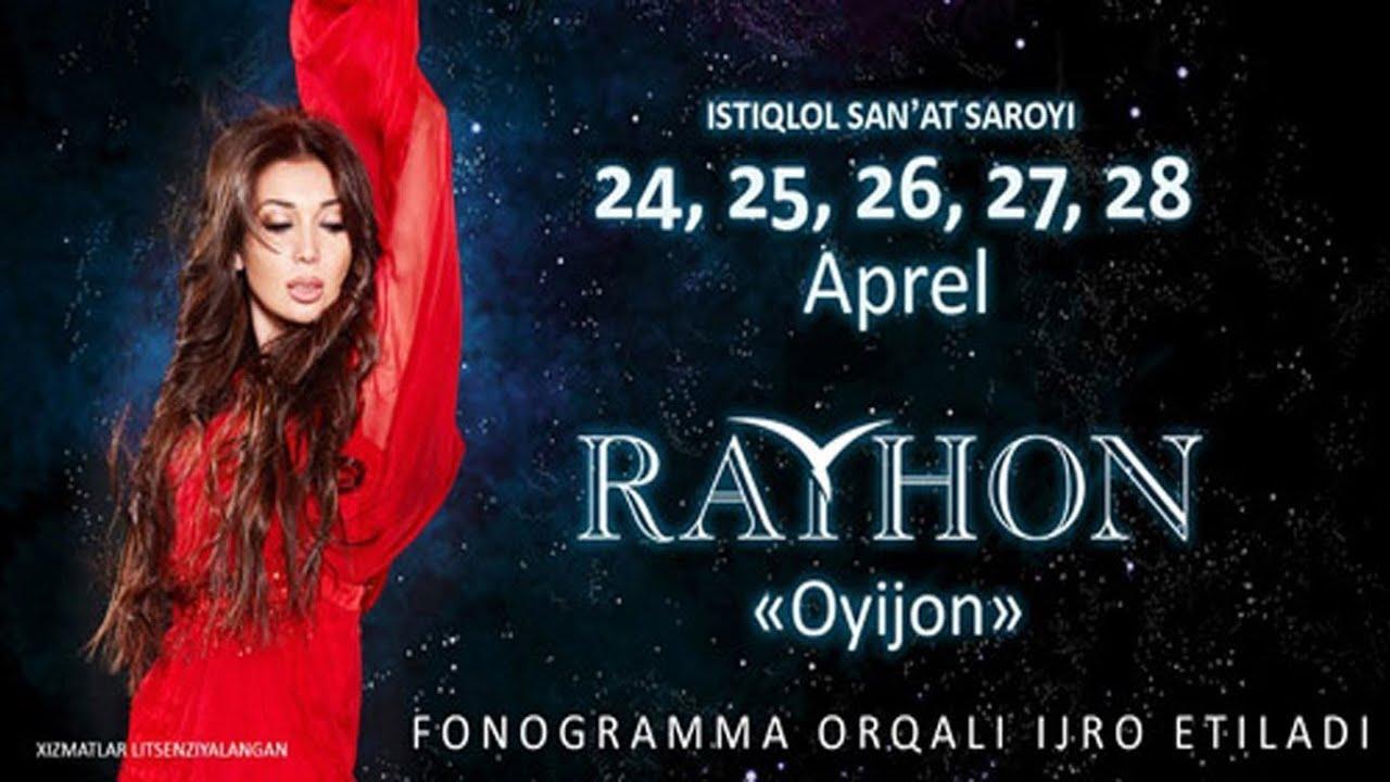 Rayhon - Oyijon nomli konsert dasturi 2013