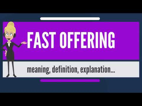What is FAST OFFERING? What does FAST OFFERING mean? FAST OFFERING meaning & explanation