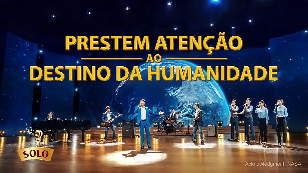 """Música gospel 2020 """"Prestem atenção ao destino da humanidade"""""""