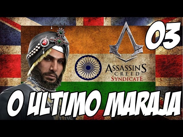 Assassin's Creed Syndicate DLC O ultimo Marajá #03 - De volta ao banco da Inglaterra