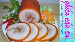 Cách Làm Jambon Thịt Nguội Không Cần Cột Dây Và Để Lâu Không Thiu