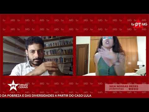 TV PT MG | ENTENDER A CRIMINALIZAÇÃO DA POBREZA E DAS DIVERSIDADES A PARTIR DO CASO LULA