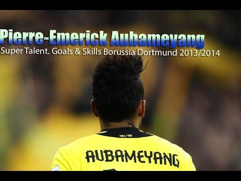Pierre-Emerick  Aubameyang - Super Talent. Goals & Skills Borussia Dortmund  2013/2014