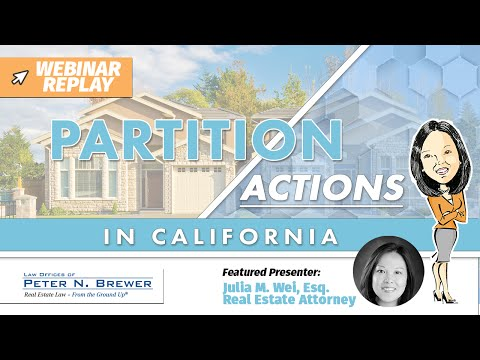 Partition Actions & Co-Ownership Disputes in California [Webinar Replay]