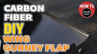 How to Make a Caŗbon Fiber Wing Gurney Flap [DIY] (How to ECO-LAP)