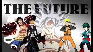 ANIME MIX _ THE FUTURE [AMV]