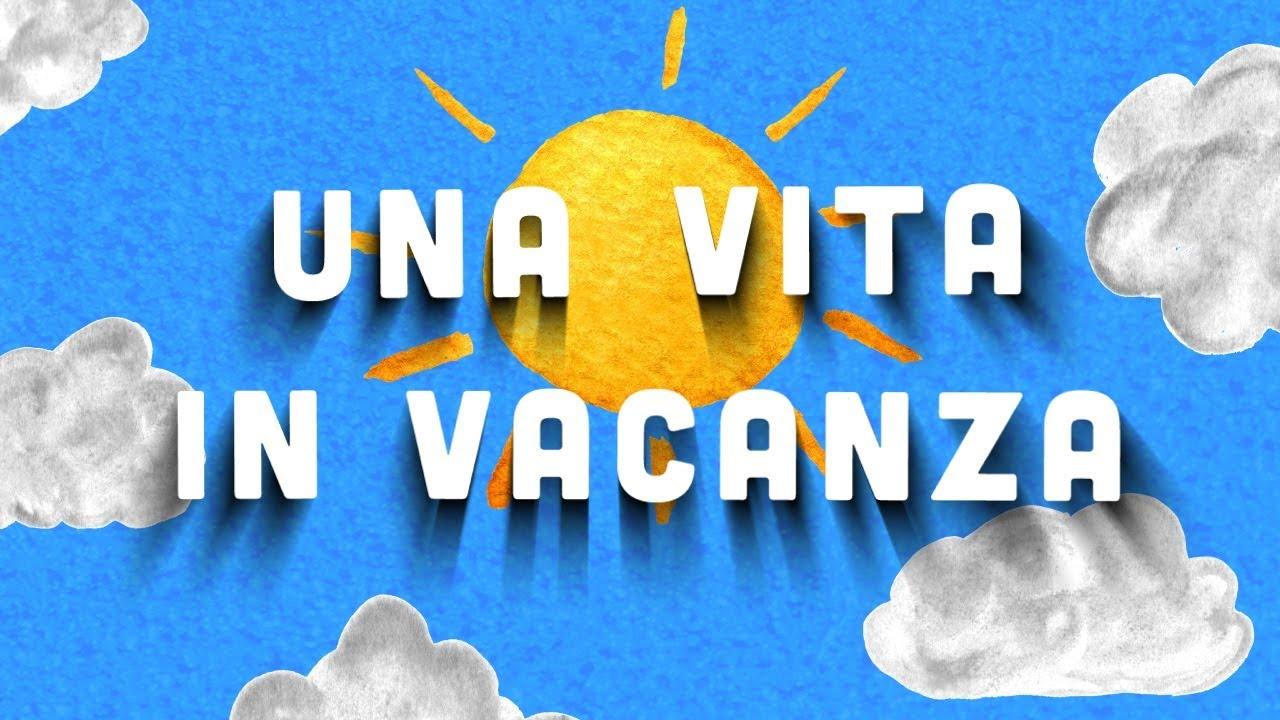 Una Vita In Vacanza Canzoni Per Bambini Baby