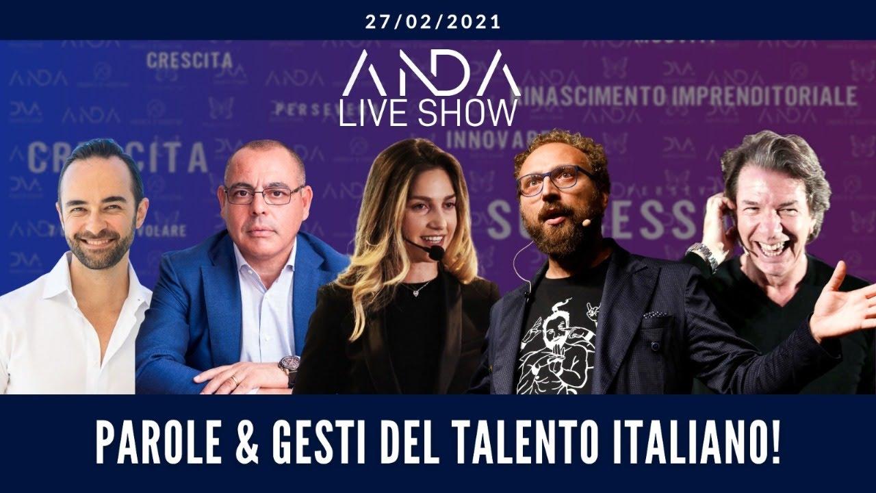 ANDA Live Show: Parole e Gesti del Talento Italiano con Sara Trovato e Luca Vullo
