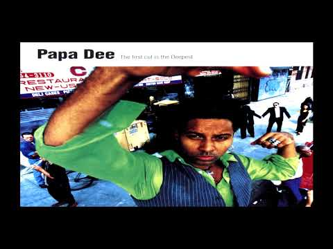 Papa Dee - The First Cut Is The Deepest (Club Edit) (1995)