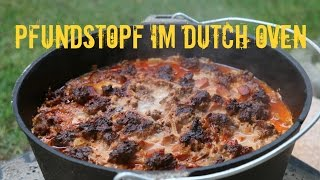 "Der ""Pfunds Dopf"" - Pfundstopf im Dutch Oven - Party Rezept"