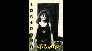 Loredana - Atitudine