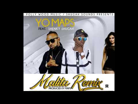 Yo Maps - Malita ft Shenky Shugah (Audio 2018)