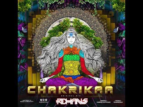 Rohans - Chakrikaa (Original Mix)