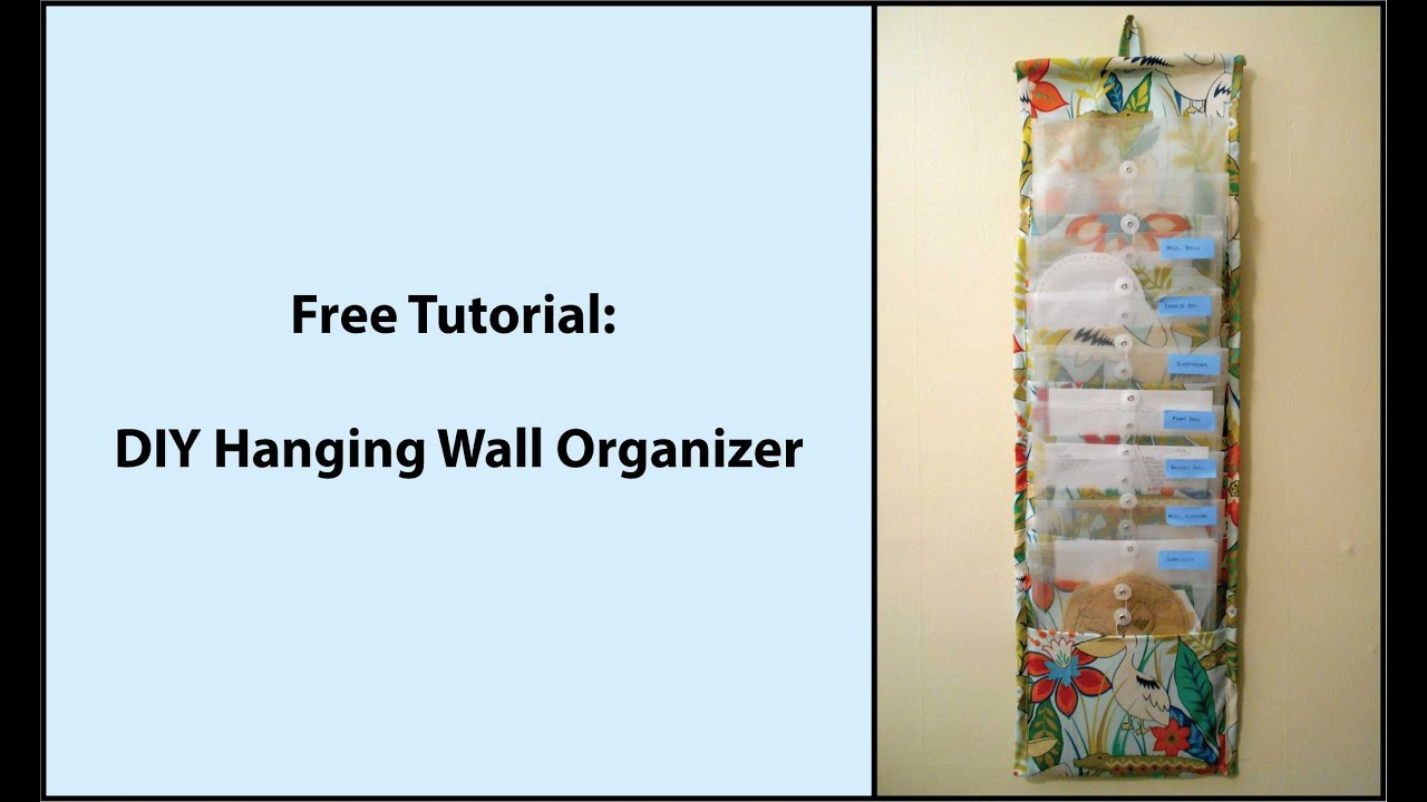 Tutorial DIY Hanging Fabric Wall Organizer YouTube