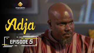 Adja Série - Ramadan 2021 - Episode 5