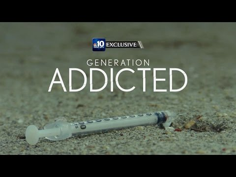 Generation Addicted: An NBC10 Digital Exclusive