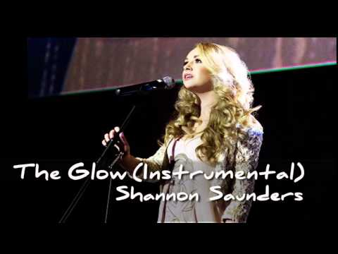 The Glow - Shannon Saunders (Instrumental)