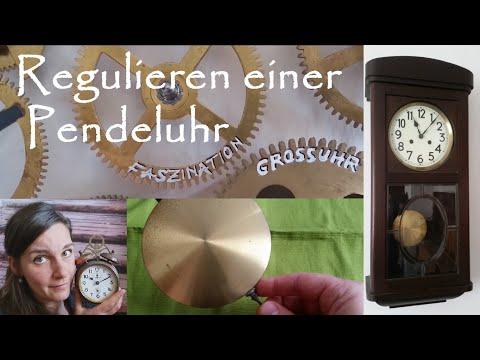 Regulieren einer Pendeluhr/