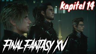 Final Fantasy XV Kapitel 14 Finale