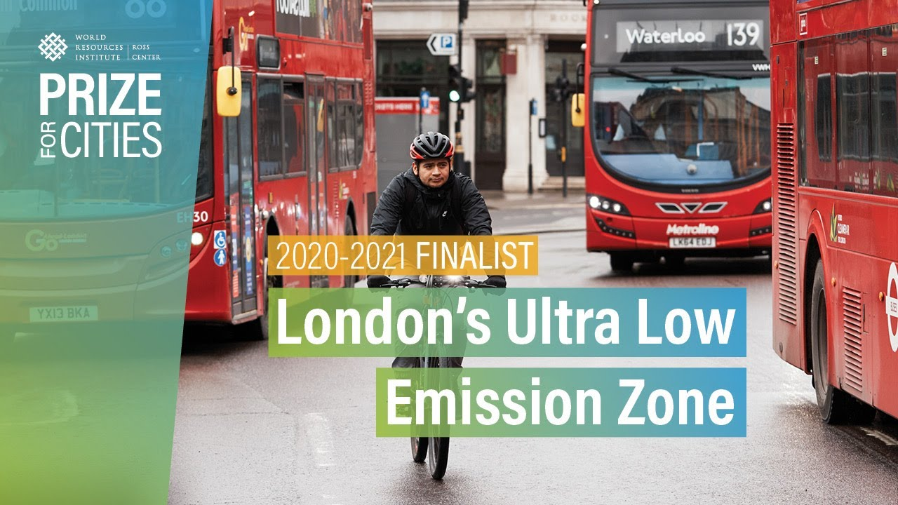 London's Ultra Low Emission Zone | Prize for Cities 2020-2021