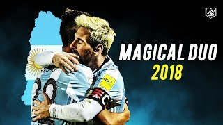 Messi & Dybala - Argentina Magical Duo | Ready For World Cup 2018 | HD