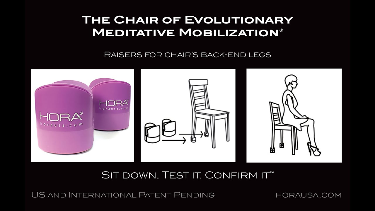 HORA Meditative Mobilization Chair Raisers Explained HD