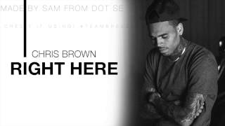 Chris Brown - Right Here INSTRUMENTAL Made by Sam from Dot SE