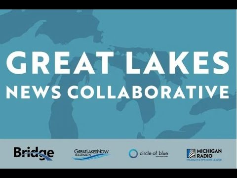 Great Lakes Now and the Great Lakes News Collaborative