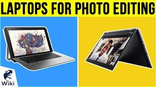 10 Best Laptops For Photo Editing 2019