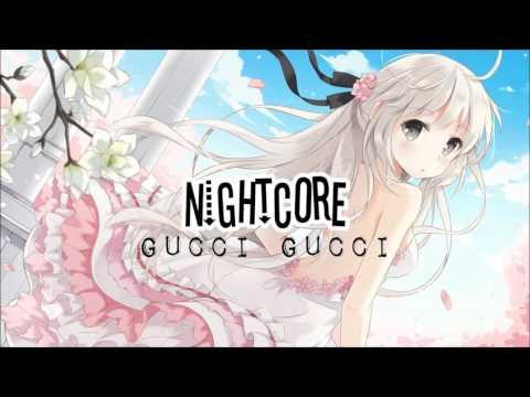 Nightcore | Gucci Gucci | Neon hitch ♥