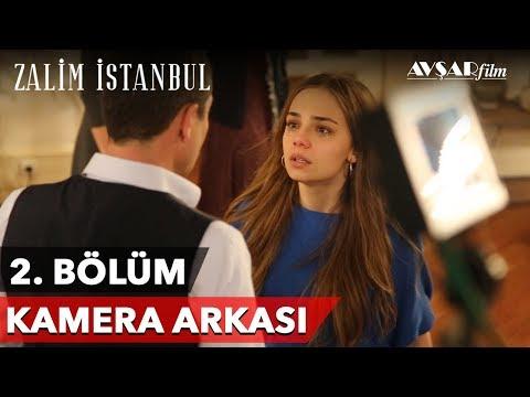 Zalim İstanbul | 2. Bölüm Kamera Arkası 🎬