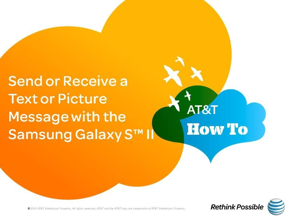 Send Or Receive A Text Or Picture Message With The Samsung Galaxy S