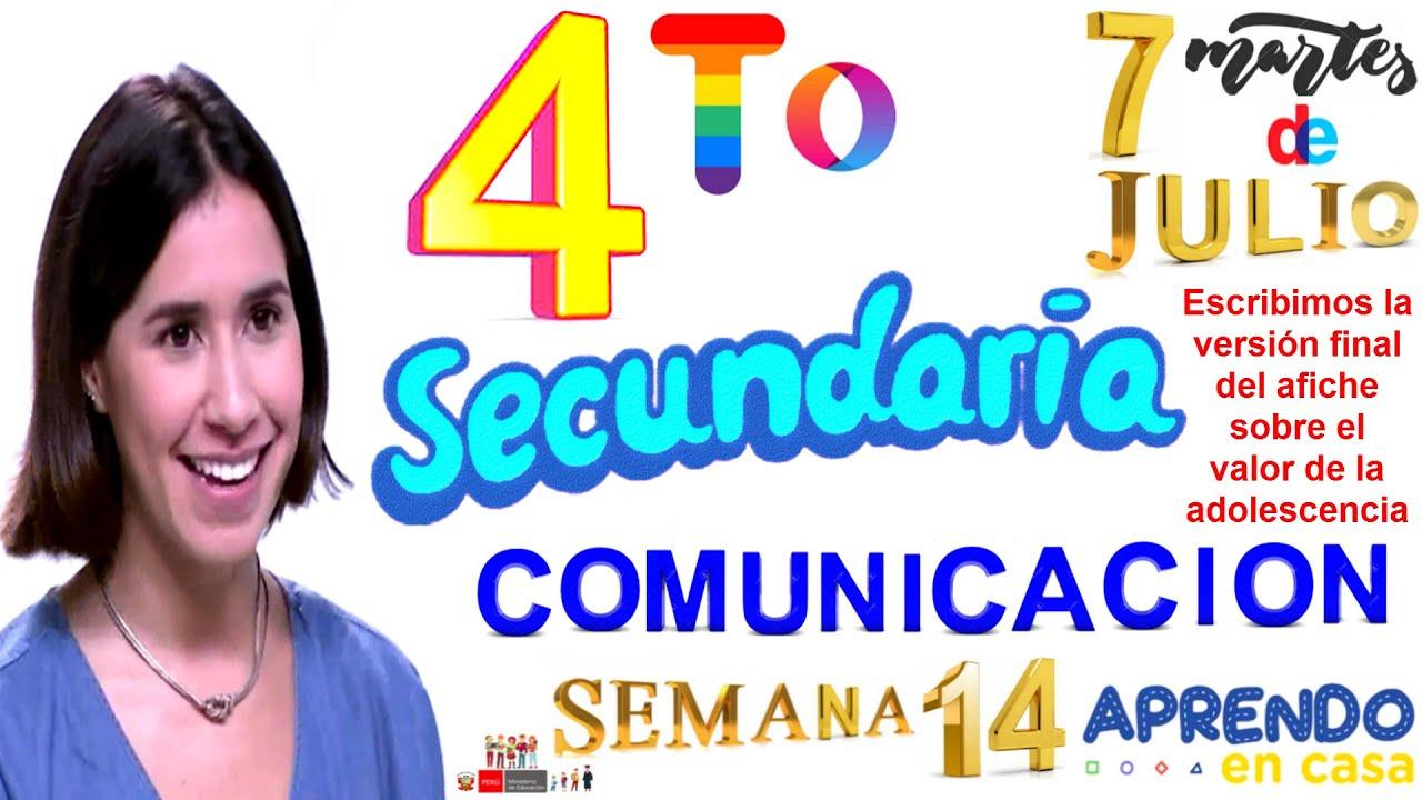 APRENDO EN CASA SECUNDARIA 4 HOY MARTES 7 DE JULIO COMUNICACION SEMANA 14 CUARTO GRADO TV PERU RADIO