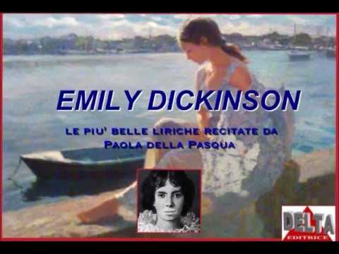 EMILY DICKINSON - Le più belle liriche recitate da Paola de Pasqua (poesia n.56)