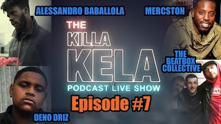 Killa Kela Podcast Live-streamed Live show Ep.7