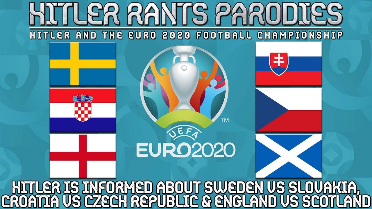 Hitler is informed about Sweden vs Slovakia | Croatia vs Czech Republic | England vs Scotland