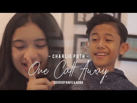 Charlie Puth - One Call Away (Cover By Navis & Adiba)