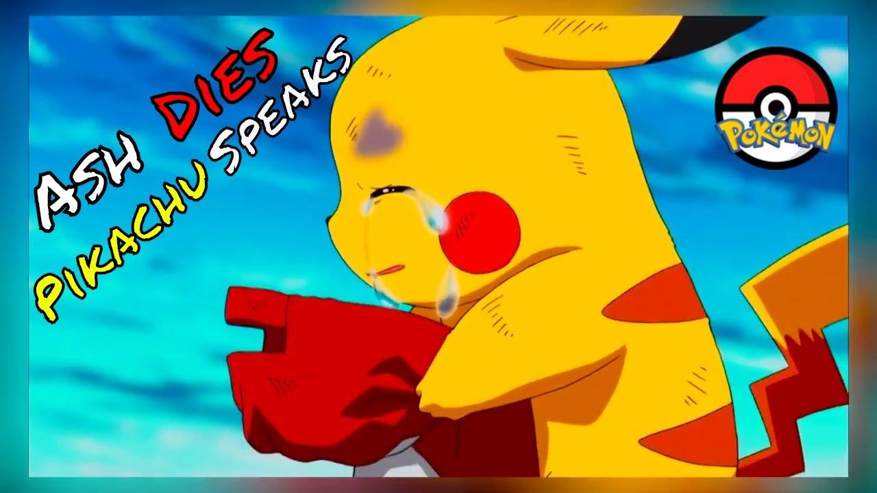 Pikachu speaks - Ash dies | The most emotional moment | Pokemon