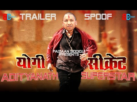 YOGI ADITYANATH In & As SECRET SUPERSTAR | OFFICIAL TRAILER SPOOF | STARRING AZAM SHIVPAL | BD VINES