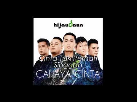 Hijaudaun - Cahaya Cinta 2014 [ Full Album Stream ]