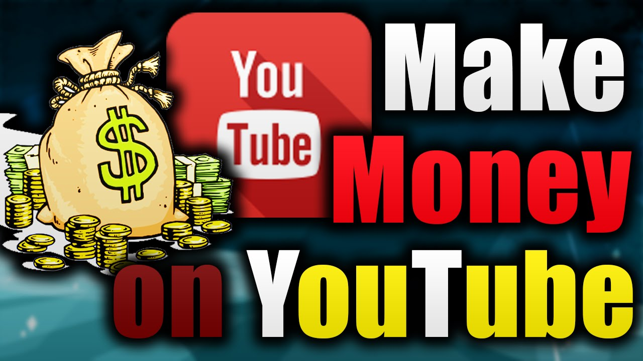 How To Make Money On YouTube 2016 By Uploading Videos ...