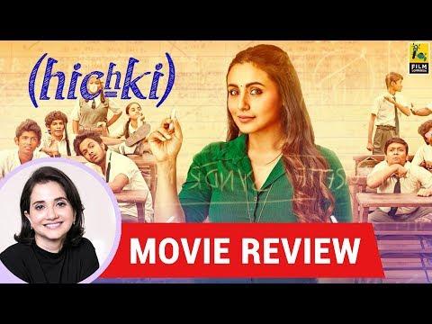 Anupama Chopra's Movie Review of Hichki   Siddharth P. Malhotra   Rani Mukerji