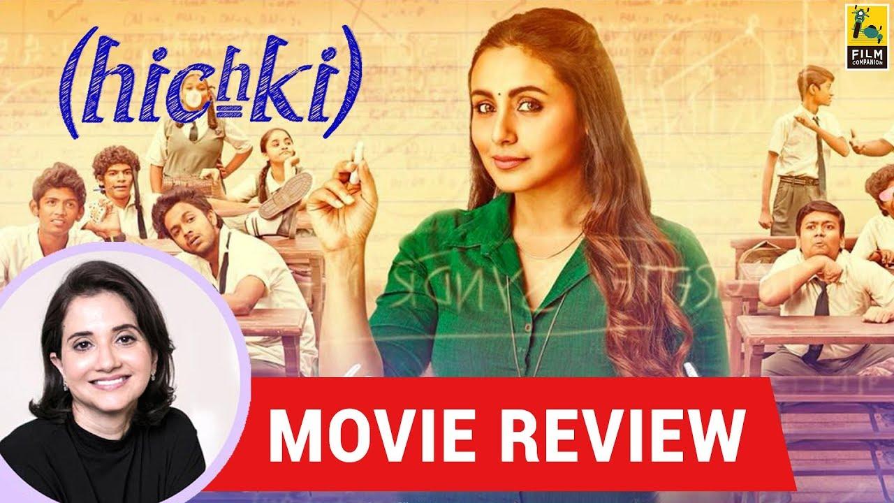 Anupama Chopra's Movie Review Of Hichki