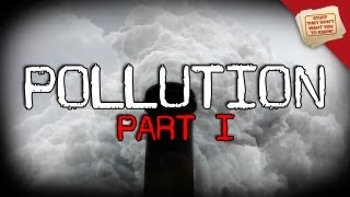 Pollution, Part 1