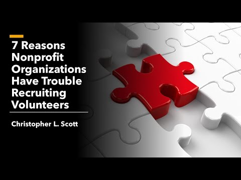 7 Reasons Nonprofit Organizations Have Trouble Recruiting Volunteers
