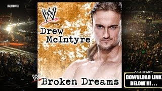 "WWE: ""Broken Dreams"" (Drew McIntyre) Theme Song + AE (Arena Effect)"